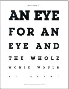 an eye for an eye makes the whole world blind essay writer